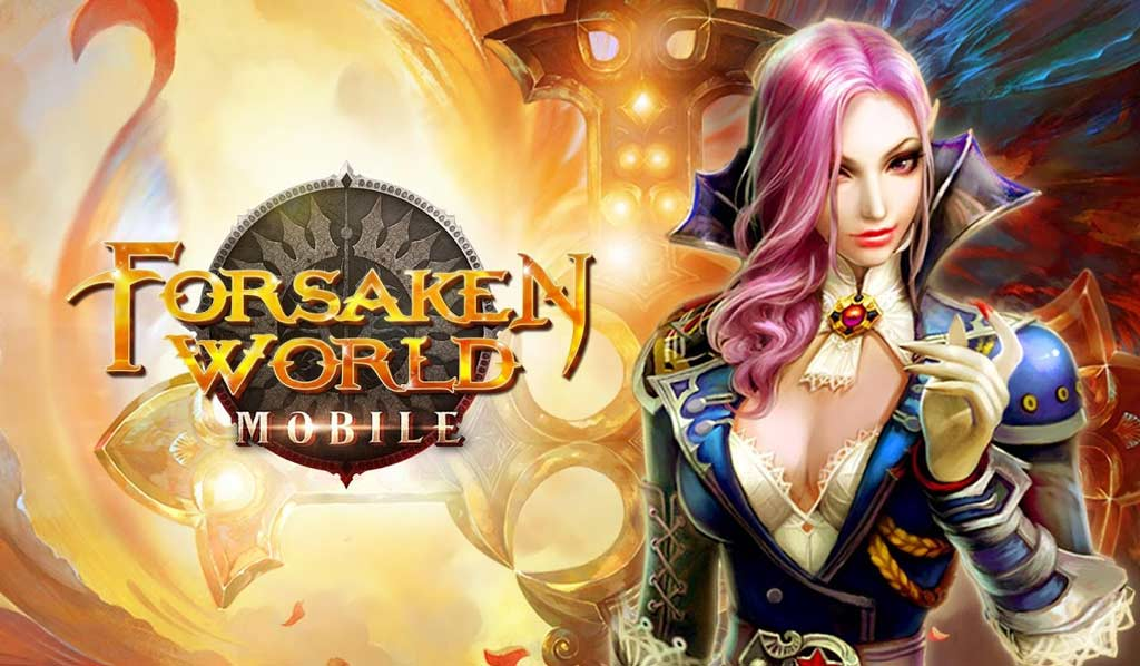 Forsaken World Mobile MMORPG