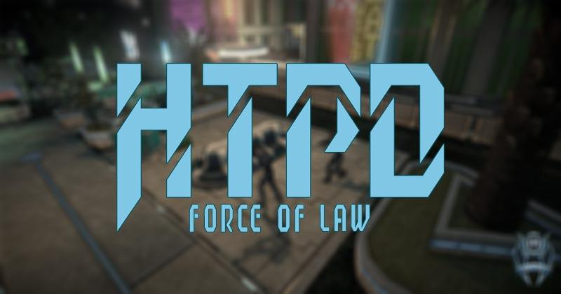 HTPD: Force of Law