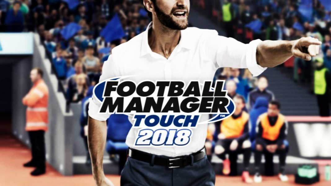 Скачать Football Manager Touch 2018 на Android iOS