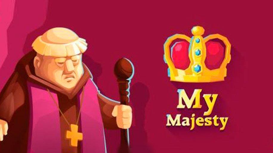Скачать Наше Величество (My Majesty)