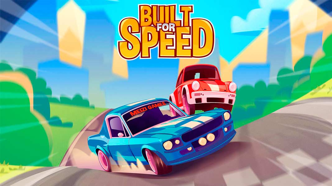 Скачать Built for Speed на Android iOS