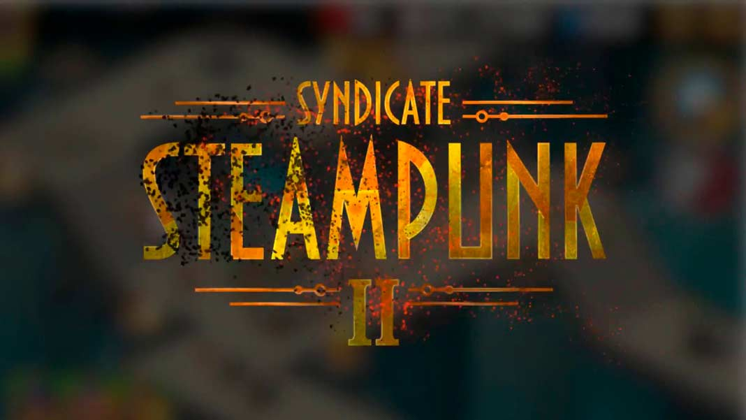 Скачать Steampunk Syndicate 2 на Android iOS