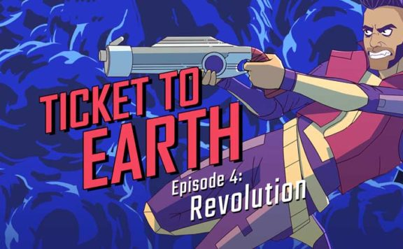 Ticket to Earth эпизод 4